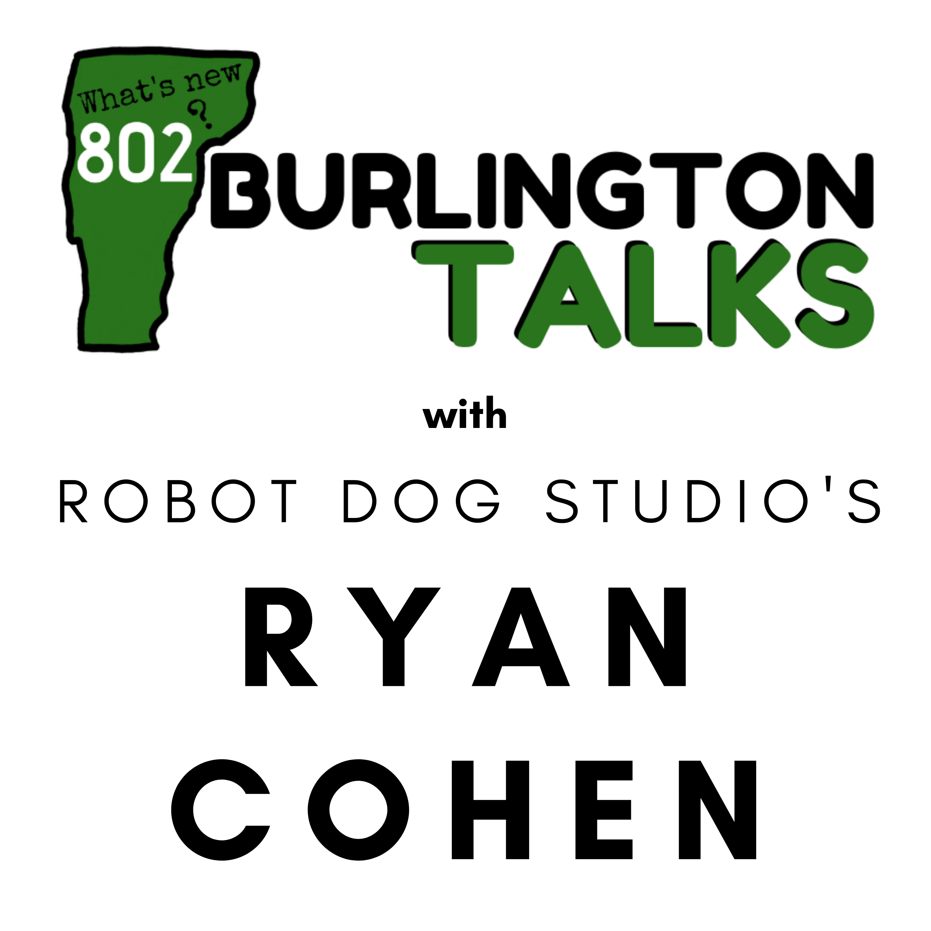 Talking with Ryan Cohen of Robot Dog Studio