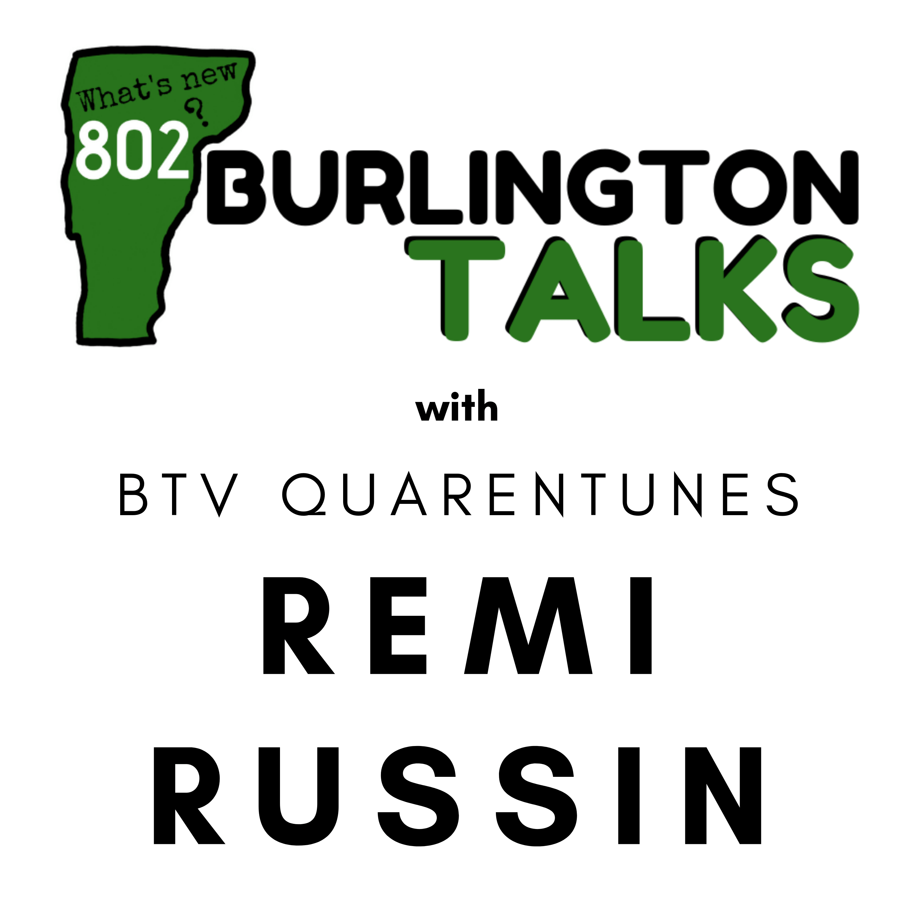 Talking BTV Quarantunes with Remi Russin