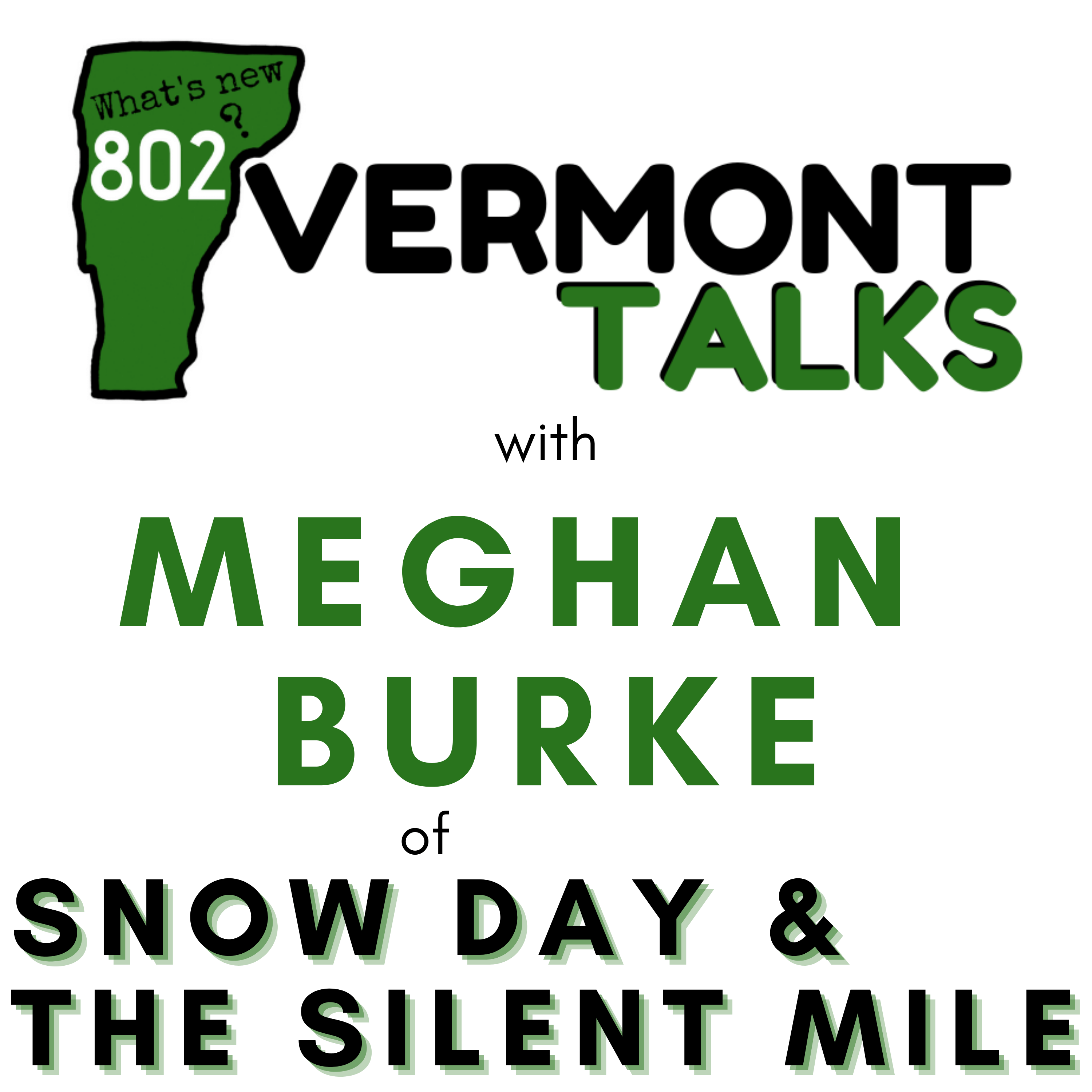 Talking with Meghan Burke of Snow Day and The Silent Mile